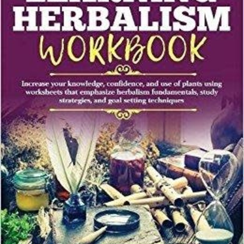 Erin LaFaive Learning Herbalism Workbook