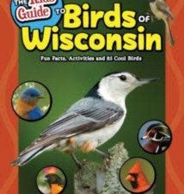 Stan Tekiela Kid's Guide to Birds of Wisconsin