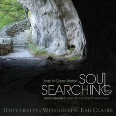 UWEC Jazz UWEC Jazz-Soul Searching