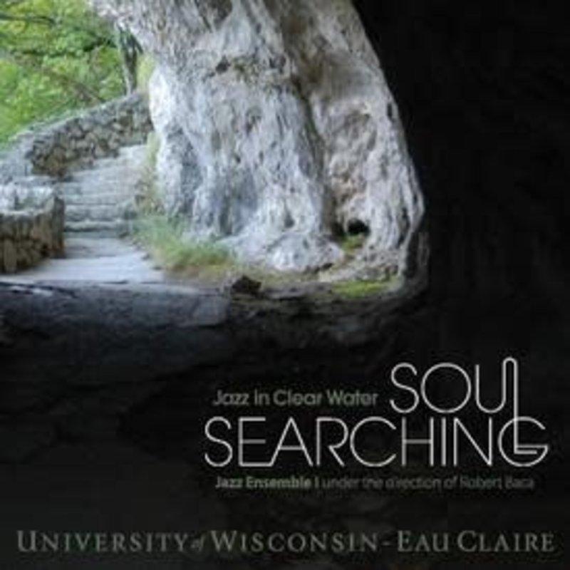UWEC Jazz UWEC Jazz-Soul Searching