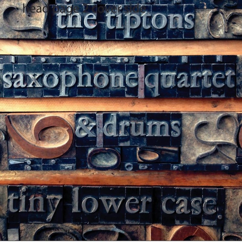 Tiptons Saxophone Quartet tiny lower case