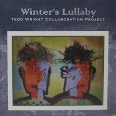 Tedd Wright Collaboration Project Winter's Lullaby