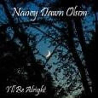 Nancy Dawn Olson I'll Be Alright CD