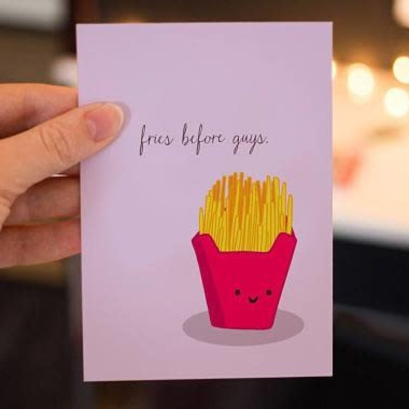 Lydia Tradewell Fries Before Guys Greeting Card