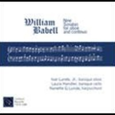 Ivar Lunde William Babell: Nine Sonatas for Oboe and Continuo