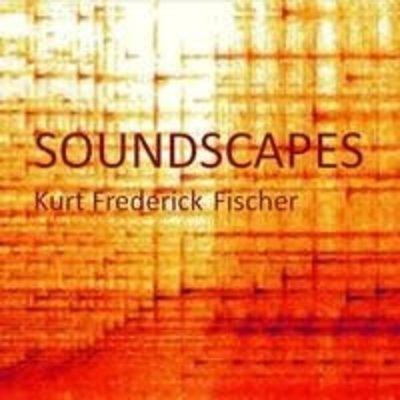 Kurt Fischer Soundscapes