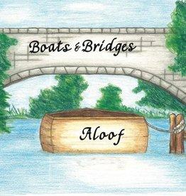 Boats & Bridges Aloof