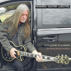 "Howard ""Guitar"" Luedtke Goin' Down to Alabama"
