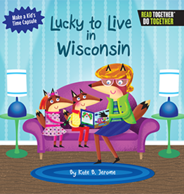 Kate B. Jerome Lucky To Live in Wisconsin