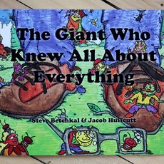 Steve Betchkal The Giant Who Knew All About Everything