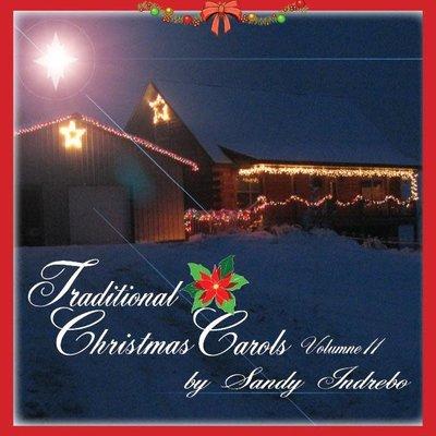 Sandy Indrebo Traditional Christmas Carols V.2