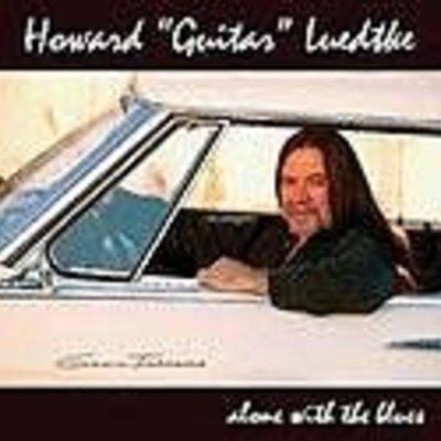 "Howard ""Guitar"" Luedtke Alone with the Blues"