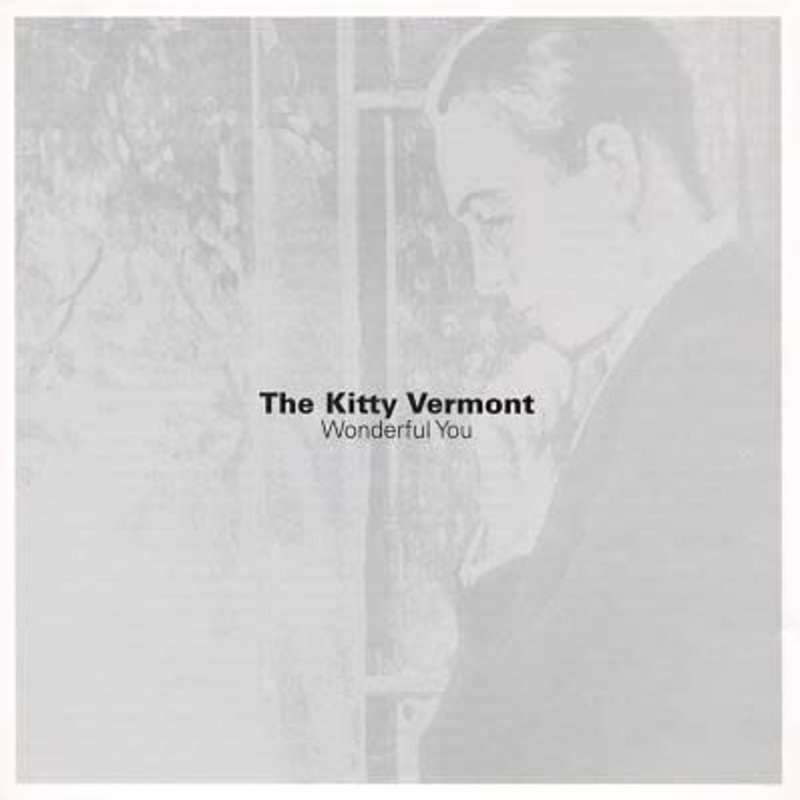 The Kitty Vermont Wonderful You