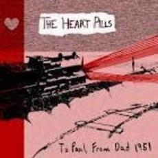 The Heart Pills To Paul, From Dad 1951 (CD)