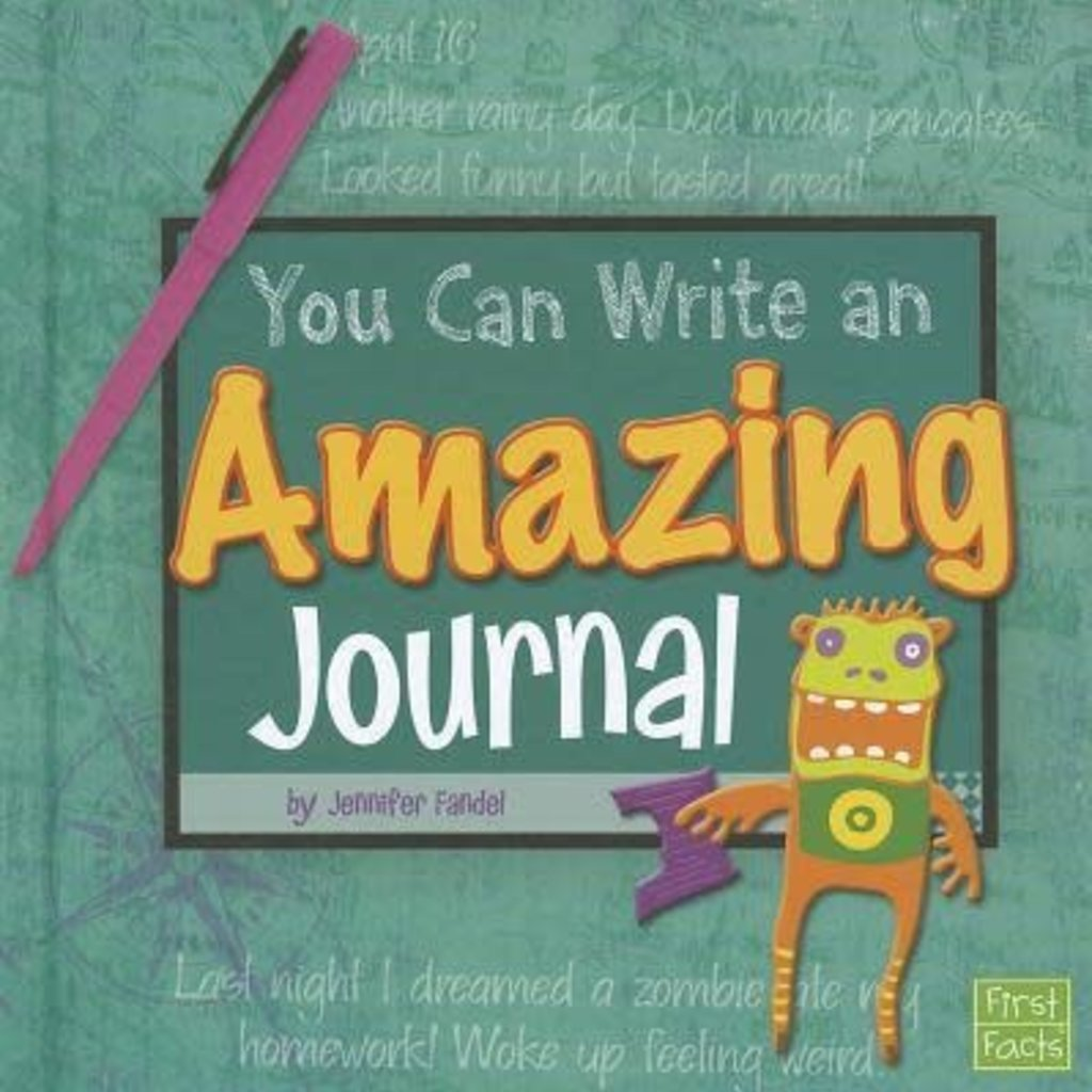 Jennifer Fandel You Can Write An Amazing Journal