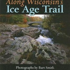 Bart Smith & The Ice Age Trail Alliance Along Wisconsin's Ice Age Trail
