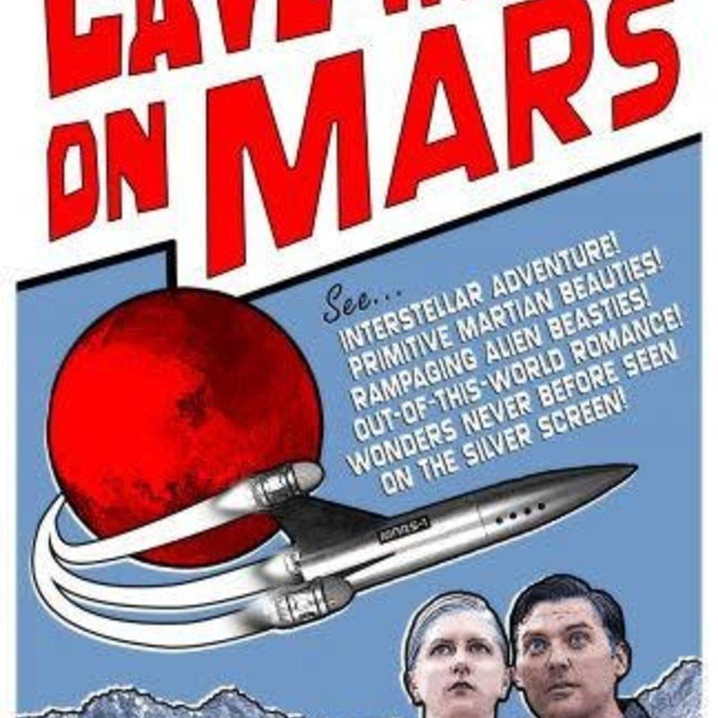 Christopher R. Mihm Cave Women on Mars