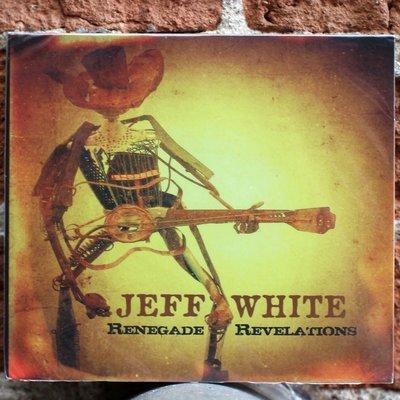Jeff White Renegade Revelations