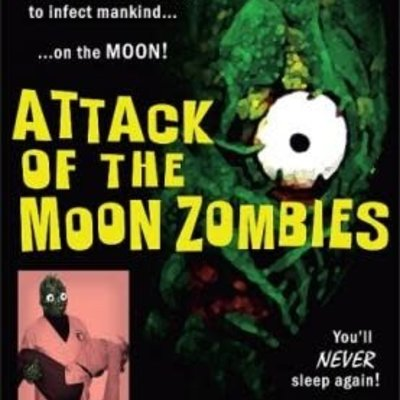 Christopher R. Mihm Attack of the Moon Zombies