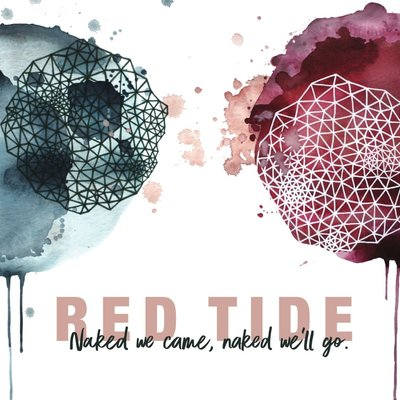 Red Tide Naked We Came, Naked We'll Go (CD)