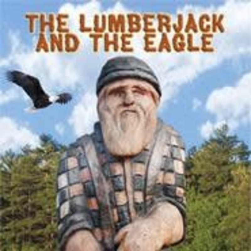 David Tank The Lumberjack and the Eagle