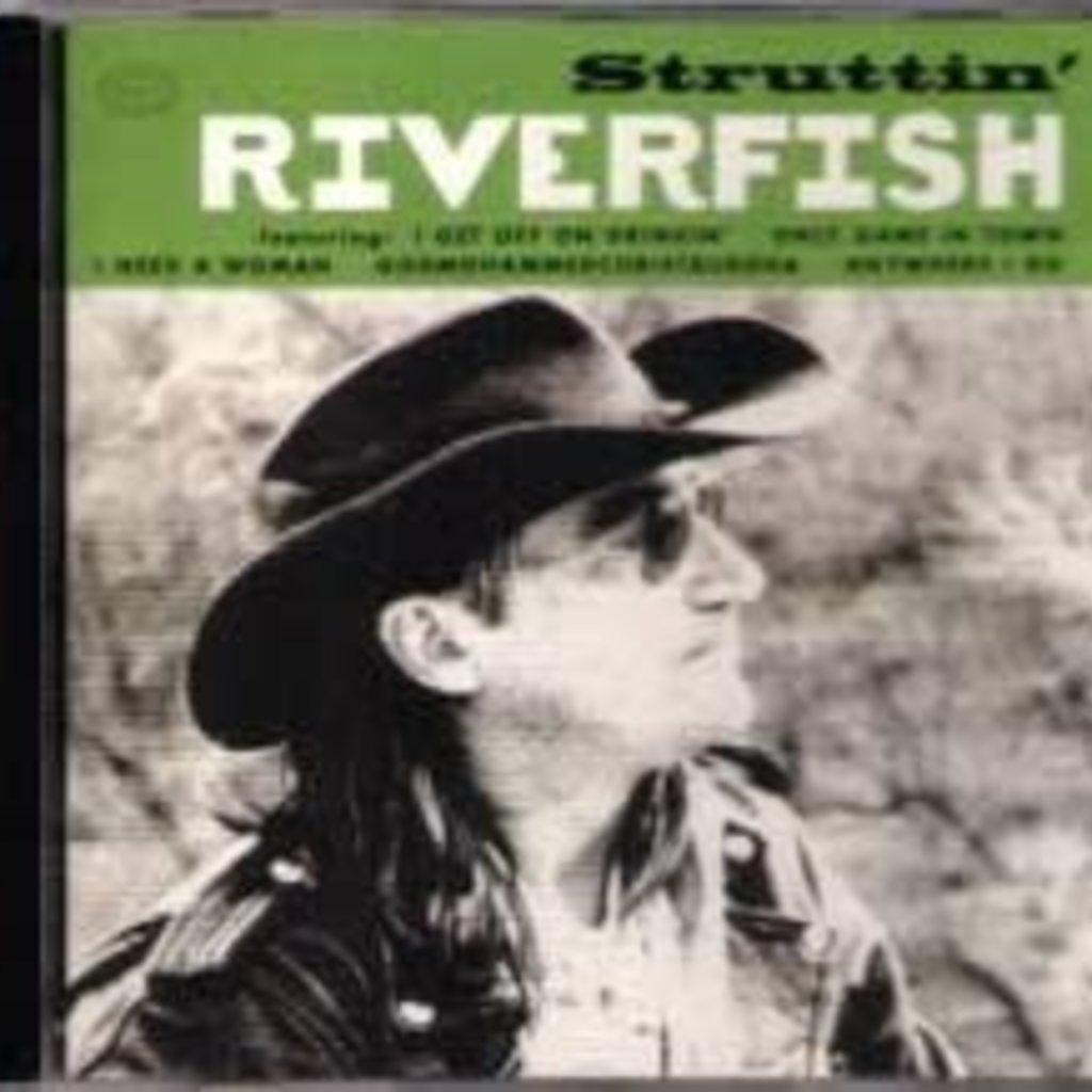 Riverfish Struttin'