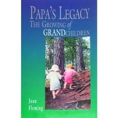 Joan Fleming Papa's Legacy