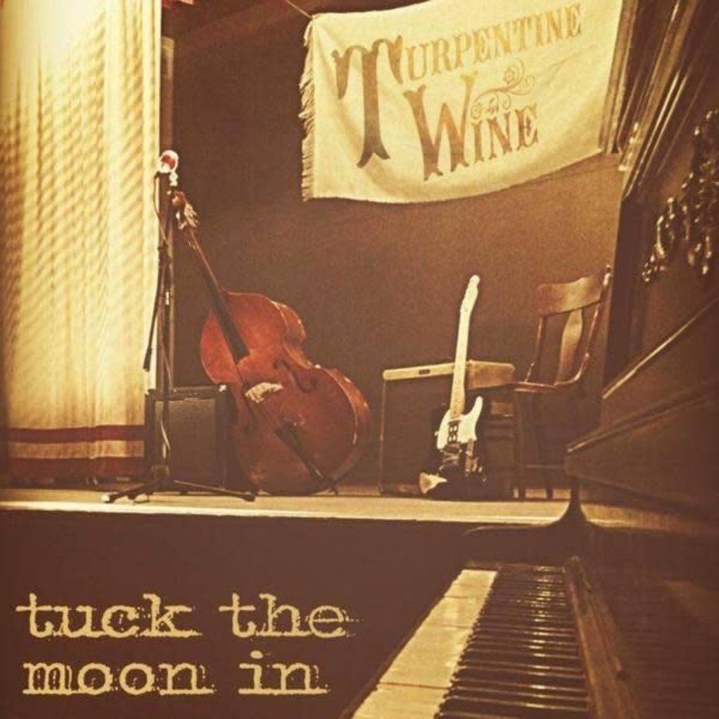 Turpentine Wine Tuck The Moon In