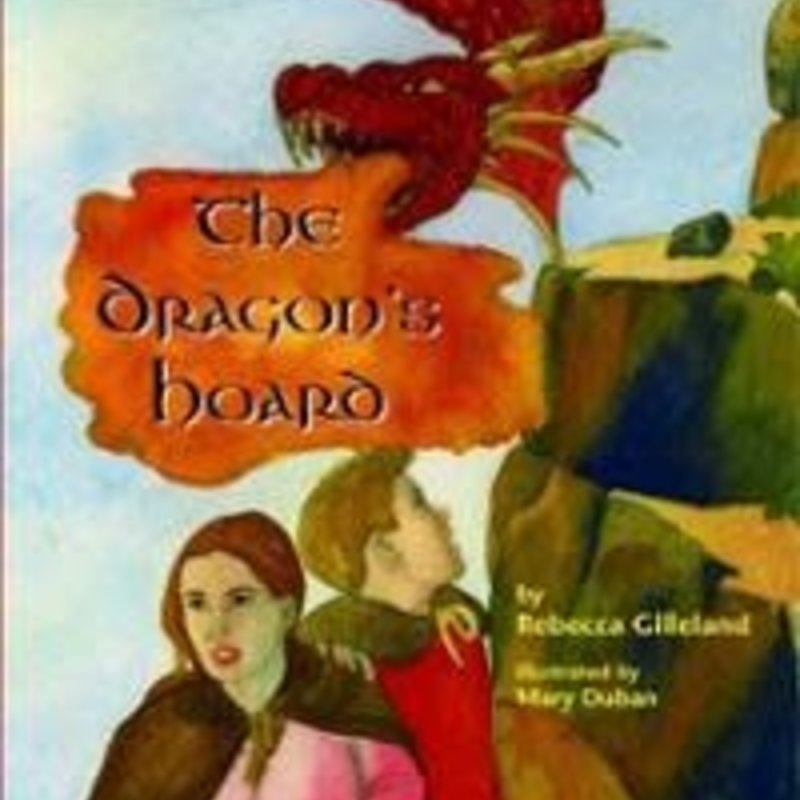 Rebecca Gilleland The Dragon's Hoard