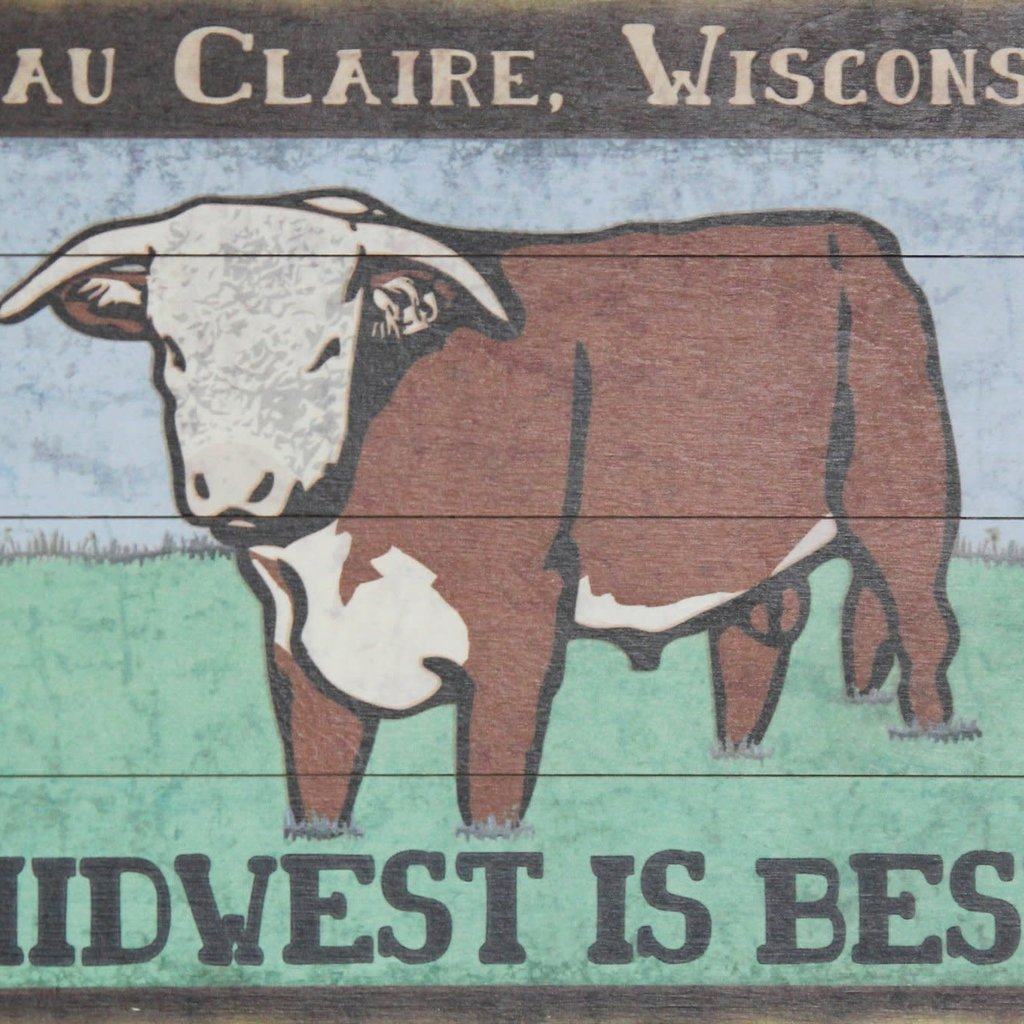 Volume One Midwest is Best - Eau Claire - Wooden Sign