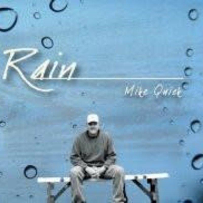 Mike Quick Rain