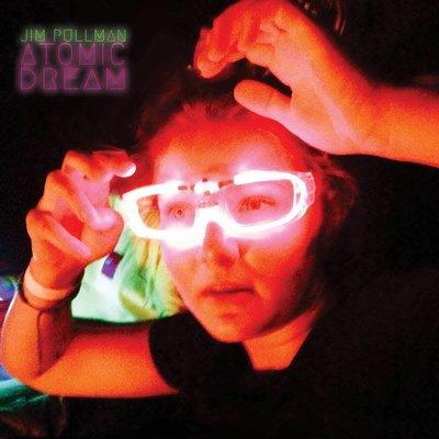 Jim Pullman Band Atomic Dream