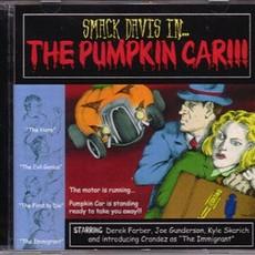 Smack Davis Smack Davis in... the Pumpkin Car!!!