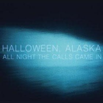 Halloween, Alaska All Night the Calls Came In (LP)
