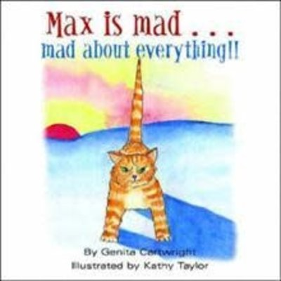Genita Cartwright Max is mad...mad about everything!!
