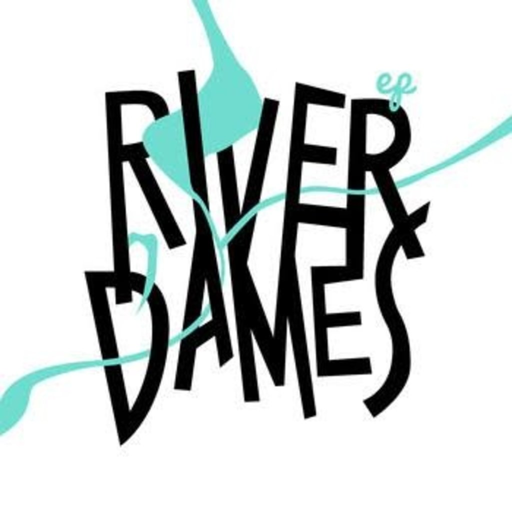 River Dames EP