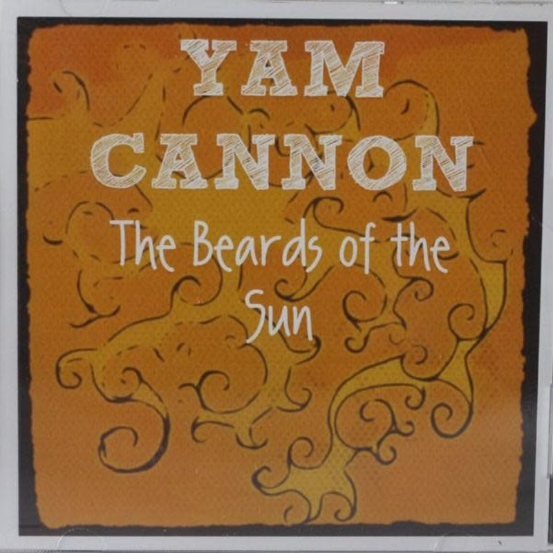 Yam Cannon The Beards of the Sun