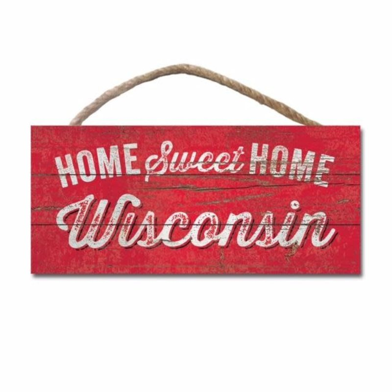 Wisco Style Wood Hanging Sign - Home Sweet Home Wisconsin