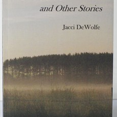 Jacci DeWolfe Closure, and Other Stories