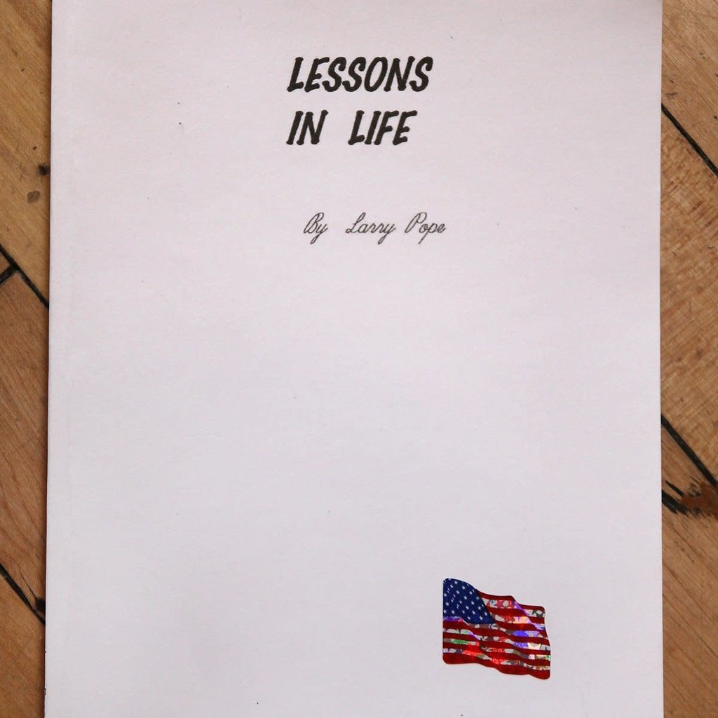 Larry Pope Lessons In Life