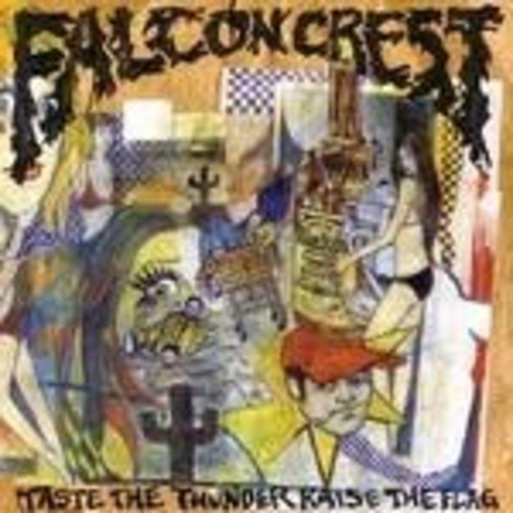 Falconcrest Taste the Thunder, Raise the Flag