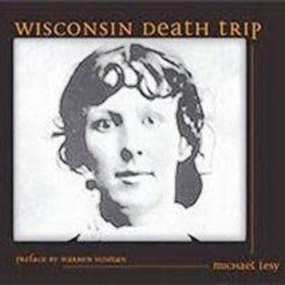Michael Lesy Wisconsin Death Trip