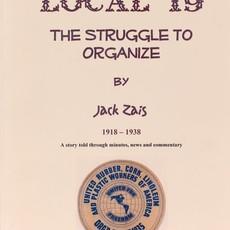 Jack Zais Local 19: The Struggle to Organize