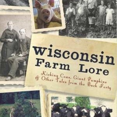 Martin Hintz Wisconsin Farm Lore