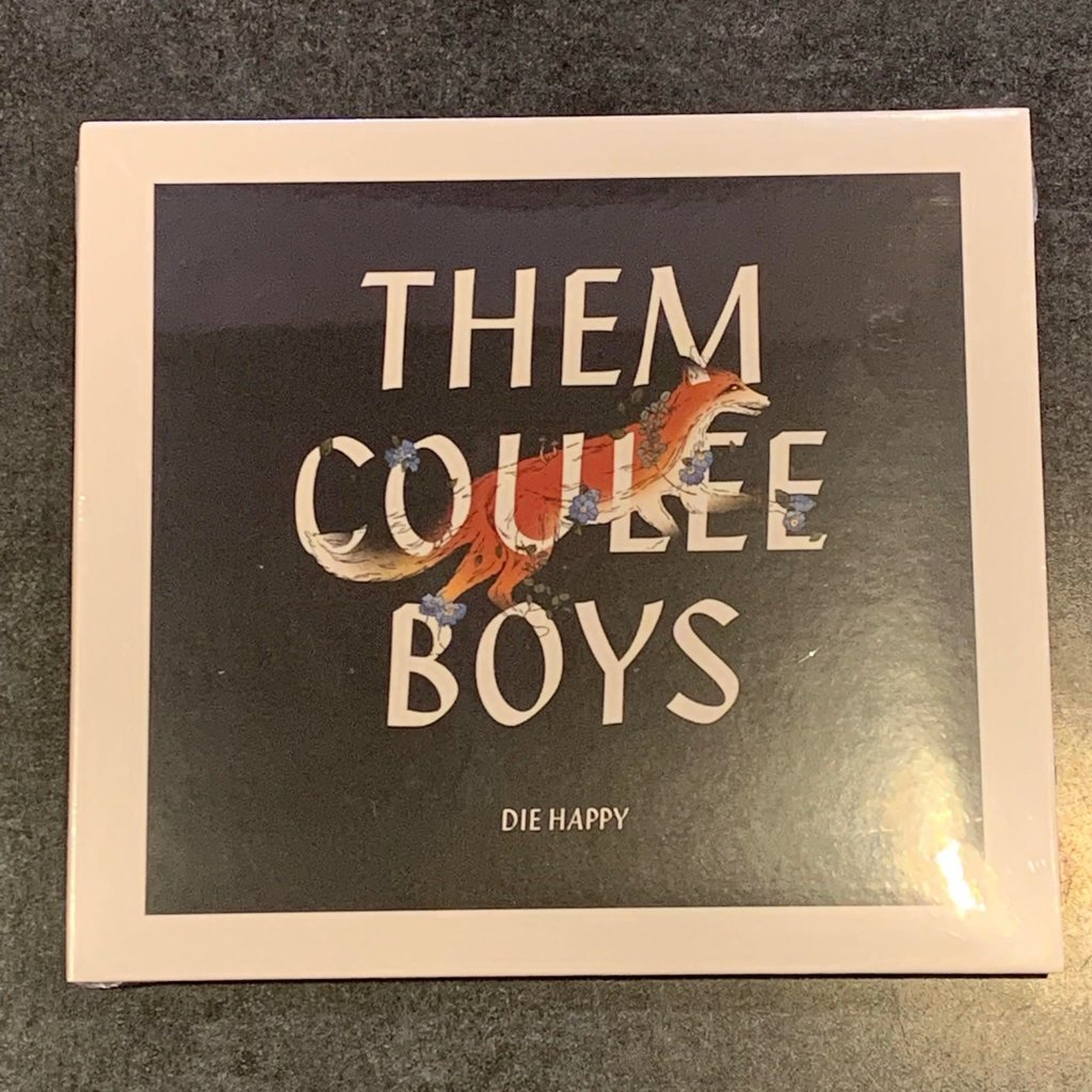 Them Coulee Boys Die Happy (CD)