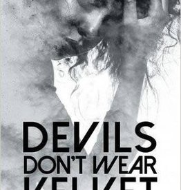 CeCelia R. Zorn Devils Don't Wear Velvet