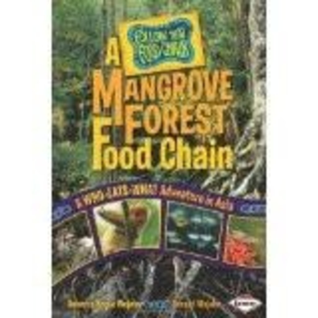 Rebecca Wojahn A Mangrove Forest Food Chain