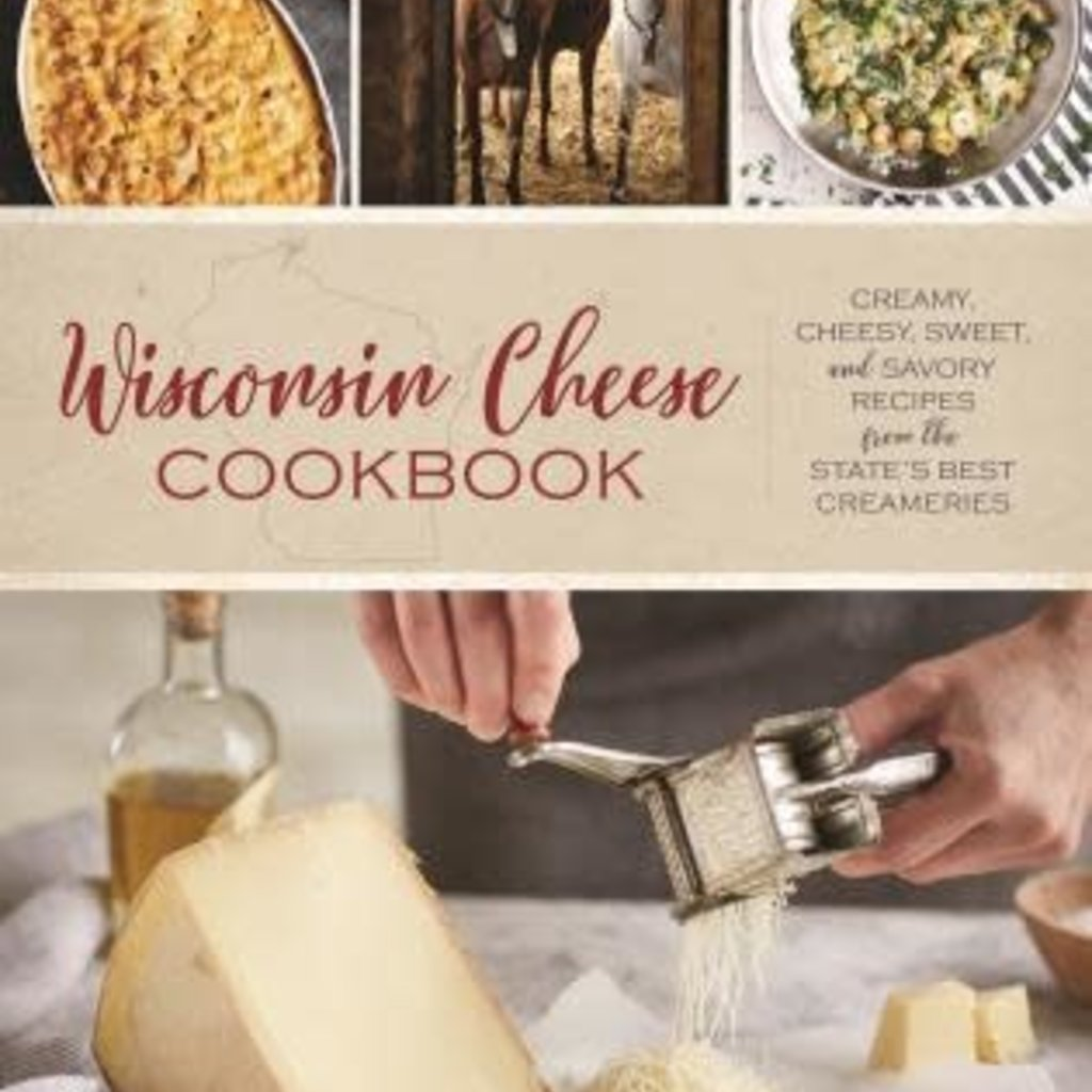 Kristine Hansen Wisconsin Cheese Cookbook