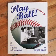 Glenn St. Arnault Play Ball!