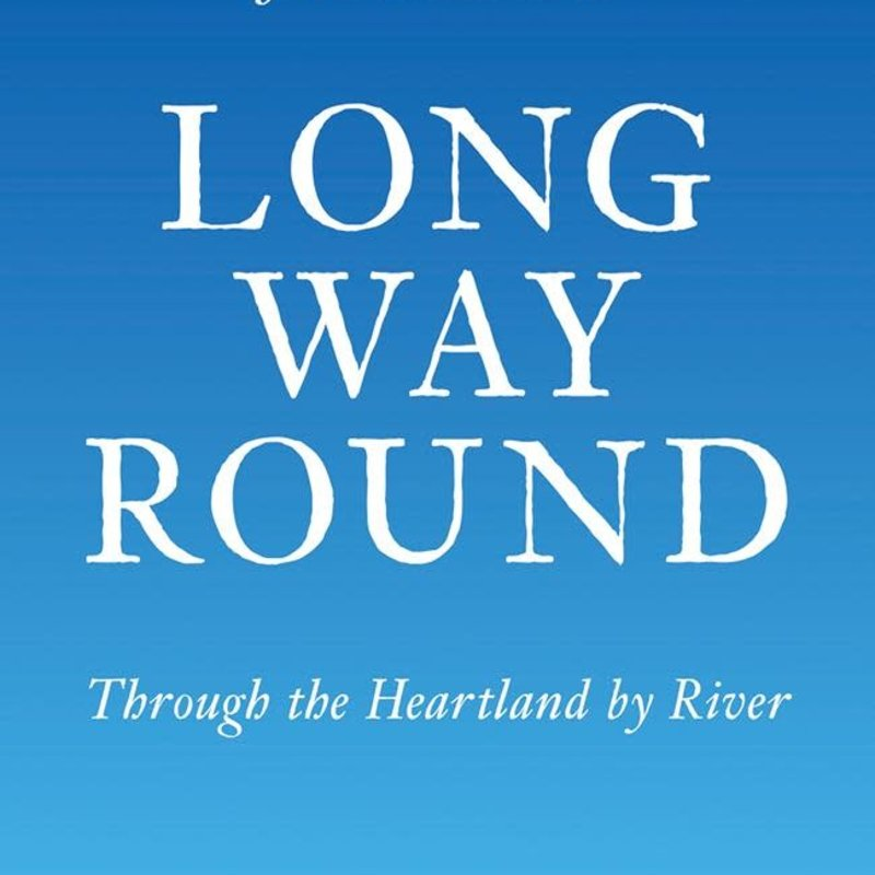 John Hildebrand Long Way Round